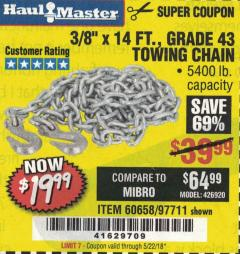 "Harbor Freight Coupon 3/8"" x 14 FT. GRADE 43 TOWING CHAIN Lot No. 97711/60658 Expired: 5/22/18 - $19.99"