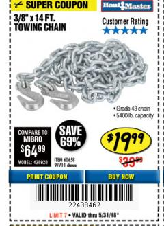 "Harbor Freight Coupon 3/8"" x 14 FT. GRADE 43 TOWING CHAIN Lot No. 97711/60658 Expired: 5/31/18 - $19.99"