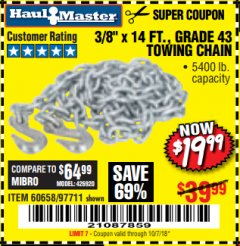 "Harbor Freight Coupon 3/8"" x 14 FT. GRADE 43 TOWING CHAIN Lot No. 97711/60658 Expired: 10/7/18 - $19.99"