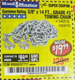 "Harbor Freight Coupon 3/8"" x 14 FT. GRADE 43 TOWING CHAIN Lot No. 97711/60658 Expired: 9/18/18 - $19.99"