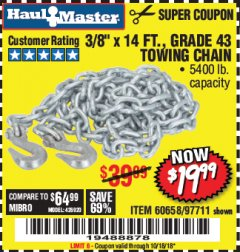 "Harbor Freight Coupon 3/8"" x 14 FT. GRADE 43 TOWING CHAIN Lot No. 97711/60658 Expired: 10/18/18 - $19.99"