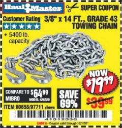 "Harbor Freight Coupon 3/8"" x 14 FT. GRADE 43 TOWING CHAIN Lot No. 97711/60658 Expired: 12/1/18 - $19.99"