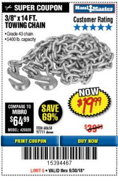 "Harbor Freight Coupon 3/8"" x 14 FT. GRADE 43 TOWING CHAIN Lot No. 97711/60658 Expired: 9/30/18 - $19.99"