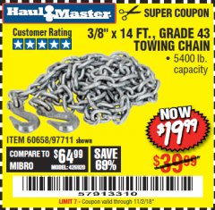 "Harbor Freight Coupon 3/8"" x 14 FT. GRADE 43 TOWING CHAIN Lot No. 97711/60658 Expired: 11/2/18 - $19.99"