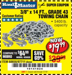 "Harbor Freight Coupon 3/8"" x 14 FT. GRADE 43 TOWING CHAIN Lot No. 97711/60658 Expired: 1/7/19 - $19.99"