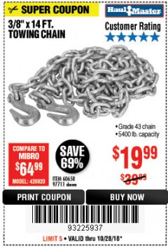 "Harbor Freight Coupon 3/8"" x 14 FT. GRADE 43 TOWING CHAIN Lot No. 97711/60658 Expired: 10/28/18 - $19.99"