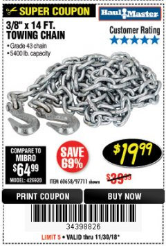 "Harbor Freight Coupon 3/8"" x 14 FT. GRADE 43 TOWING CHAIN Lot No. 97711/60658 Expired: 11/30/18 - $19.99"