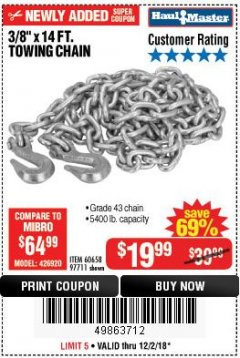 "Harbor Freight Coupon 3/8"" x 14 FT. GRADE 43 TOWING CHAIN Lot No. 97711/60658 Expired: 12/2/18 - $19.99"