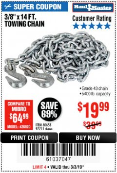 "Harbor Freight Coupon 3/8"" x 14 FT. GRADE 43 TOWING CHAIN Lot No. 97711/60658 Expired: 3/3/19 - $19.99"
