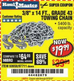 "Harbor Freight Coupon 3/8"" x 14 FT. GRADE 43 TOWING CHAIN Lot No. 97711/60658 Expired: 6/15/19 - $19.99"