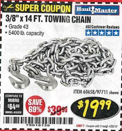 "Harbor Freight Coupon 3/8"" x 14 FT. GRADE 43 TOWING CHAIN Lot No. 97711/60658 Expired: 4/30/19 - $19.99"