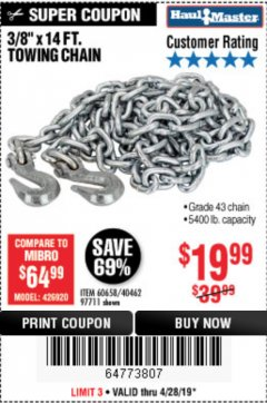 "Harbor Freight Coupon 3/8"" x 14 FT. GRADE 43 TOWING CHAIN Lot No. 97711/60658 Expired: 4/28/19 - $19.99"