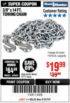 "Harbor Freight Coupon 3/8"" x 14 FT. GRADE 43 TOWING CHAIN Lot No. 97711/60658 Expired: 5/12/19 - $19.99"