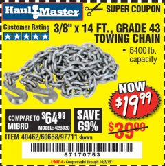 "Harbor Freight Coupon 3/8"" x 14 FT. GRADE 43 TOWING CHAIN Lot No. 97711/60658 Valid Thru: 10/3/19 - $19.99"