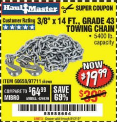 "Harbor Freight Coupon 3/8"" x 14 FT. GRADE 43 TOWING CHAIN Lot No. 97711/60658 Valid Thru: 8/12/19 - $19.99"