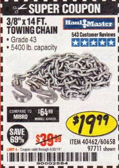 "Harbor Freight Coupon 3/8"" x 14 FT. GRADE 43 TOWING CHAIN Lot No. 97711/60658 Expired: 6/30/19 - $19.99"