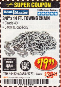 "Harbor Freight Coupon 3/8"" x 14 FT. GRADE 43 TOWING CHAIN Lot No. 97711/60658 Valid Thru: 7/31/19 - $19.99"