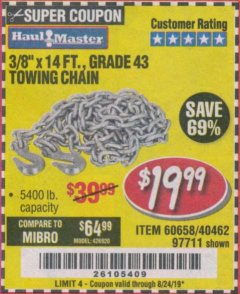 "Harbor Freight Coupon 3/8"" x 14 FT. GRADE 43 TOWING CHAIN Lot No. 97711/60658 Valid Thru: 8/24/19 - $19.99"