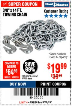 "Harbor Freight Coupon 3/8"" x 14 FT. GRADE 43 TOWING CHAIN Lot No. 97711/60658 Expired: 9/22/19 - $19.99"