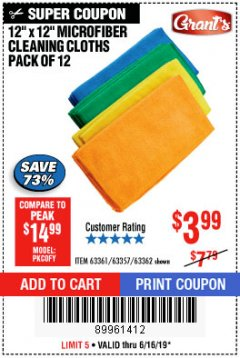 Harbor Freight Coupon MICROFIBER CLEANING CLOTHS PACK OF 12 Lot No. 63357/63361/63362 Expired: 6/16/19 - $3.99