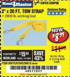 "Harbor Freight Coupon 2"" x 20 FT. TOW STRAP Lot No. 36612/60675/61943 Expired: 7/1/19 - $8.99"
