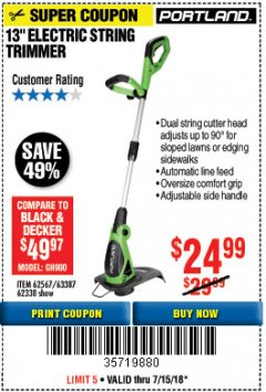 "Harbor Freight Coupon 13"" ELECTRIC STRING TRIMMER Lot No. 62567/62338 Expired: 7/15/18 - $24.99"