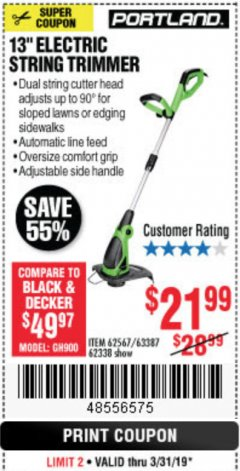 "Harbor Freight Coupon 13"" ELECTRIC STRING TRIMMER Lot No. 62567/62338 Expired: 3/31/19 - $21.99"