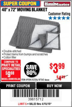 "Harbor Freight Coupon 40"" x 72"" MOVER'S BLANKET Lot No. 47262/69504/62336 Expired: 4/15/19 - $3.99"