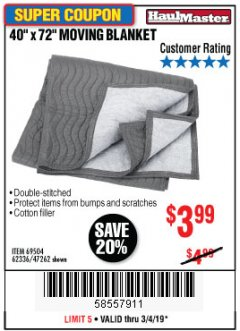 "Harbor Freight Coupon 40"" x 72"" MOVER'S BLANKET Lot No. 47262/69504/62336 Expired: 3/4/19 - $3.99"