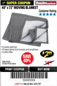 "Harbor Freight Coupon 40"" x 72"" MOVER'S BLANKET Lot No. 47262/69504/62336 Expired: 3/31/19 - $2.99"