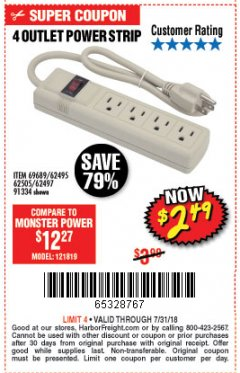 Harbor Freight Coupon FOUR OUTLET POWER STRIP Lot No. 91334/69689/62495/62505/62497 Expired: 7/31/18 - $2.49