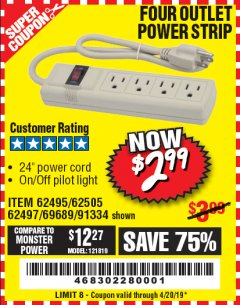 Harbor Freight Coupon FOUR OUTLET POWER STRIP Lot No. 91334/69689/62495/62505/62497 Expired: 4/20/19 - $2.99