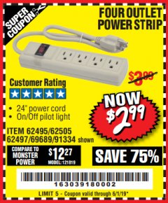 Harbor Freight Coupon FOUR OUTLET POWER STRIP Lot No. 91334/69689/62495/62505/62497 Expired: 6/1/19 - $2.99