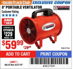 "Harbor Freight ITC Coupon 8"" PORTABLE VENTILATOR Lot No. 97762 Expired: 8/27/19 - $59.99"