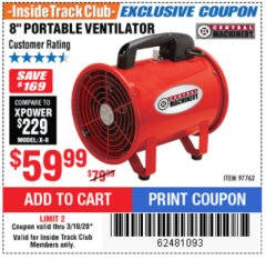 "Harbor Freight ITC Coupon 8"" PORTABLE VENTILATOR Lot No. 97762 Expired: 3/10/20 - $59.99"
