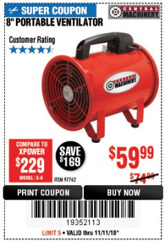 "Harbor Freight Coupon 8"" PORTABLE VENTILATOR Lot No. 97762 Expired: 11/11/18 - $59.99"