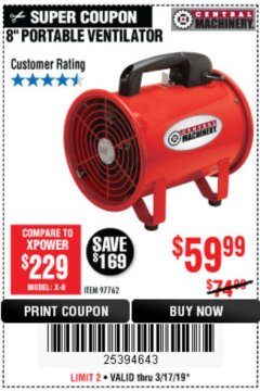 "Harbor Freight Coupon 8"" PORTABLE VENTILATOR Lot No. 97762 Expired: 3/17/19 - $59.99"