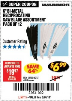 "Harbor Freight Coupon 6"" BI-METAL RECIPROCATING SAW BLADE ASSORTMENT PACK OF 12 Lot No. 68045/68923/62131 Expired: 8/26/18 - $6.99"