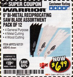 "Harbor Freight Coupon 6"" BI-METAL RECIPROCATING SAW BLADE ASSORTMENT PACK OF 12 Lot No. 68045/68923/62131 Expired: 11/30/18 - $6.99"
