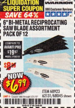 "Harbor Freight Coupon 6"" BI-METAL RECIPROCATING SAW BLADE ASSORTMENT PACK OF 12 Lot No. 68045/68923/62131 EXPIRES: 5/31/19 - $6.99"