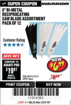 "Harbor Freight Coupon 6"" BI-METAL RECIPROCATING SAW BLADE ASSORTMENT PACK OF 12 Lot No. 68045/68923/62131 Expired: 3/31/19 - $6.99"