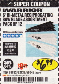 "Harbor Freight Coupon 6"" BI-METAL RECIPROCATING SAW BLADE ASSORTMENT PACK OF 12 Lot No. 68045/68923/62131 Expired: 6/17/19 - $6.99"