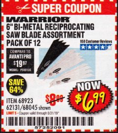 "Harbor Freight Coupon 6"" BI-METAL RECIPROCATING SAW BLADE ASSORTMENT PACK OF 12 Lot No. 68045/68923/62131 Expired: 8/31/19 - $6.99"