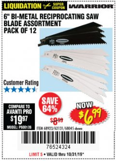 "Harbor Freight Coupon 6"" BI-METAL RECIPROCATING SAW BLADE ASSORTMENT PACK OF 12 Lot No. 68045/68923/62131 Expired: 10/31/19 - $6.99"