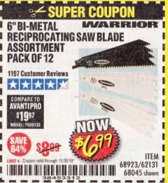 "Harbor Freight Coupon 6"" BI-METAL RECIPROCATING SAW BLADE ASSORTMENT PACK OF 12 Lot No. 68045/68923/62131 Expired: 11/30/19 - $6.99"