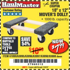 "Harbor Freight Coupon 18"" X 12"" HARDWOOD MOVER'S DOLLY Lot No. 93888/60497/61899/62399/63095/63096/63097/63098 Expired: 11/6/18 - $7.99"