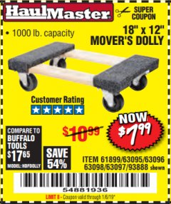 "Harbor Freight Coupon 18"" X 12"" HARDWOOD MOVER'S DOLLY Lot No. 93888/60497/61899/62399/63095/63096/63097/63098 Expired: 1/16/19 - $7.99"