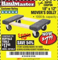 "Harbor Freight Coupon 18"" X 12"" HARDWOOD MOVER'S DOLLY Lot No. 93888/60497/61899/62399/63095/63096/63097/63098 Valid Thru: 5/11/19 - $7.99"
