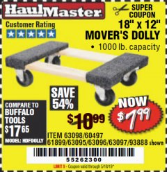"Harbor Freight Coupon 18"" X 12"" HARDWOOD MOVER'S DOLLY Lot No. 93888/60497/61899/62399/63095/63096/63097/63098 Valid Thru: 5/18/19 - $7.99"