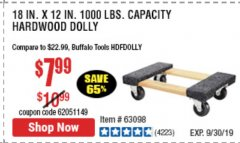 "Harbor Freight Coupon 18"" X 12"" HARDWOOD MOVER'S DOLLY Lot No. 93888/60497/61899/62399/63095/63096/63097/63098 Valid Thru: 9/30/19 - $7.99"